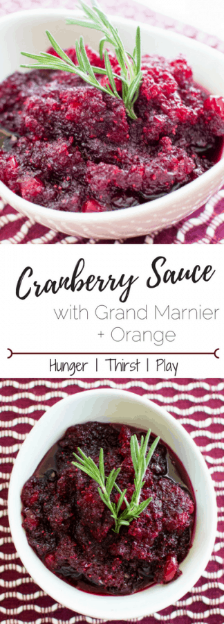 Cranberry Sauce with Grand Mariner + Orange | Bright, fresh orange and velvety rich Grand Mariner for a robust homemade cranberry sauce that's sure to stand out.