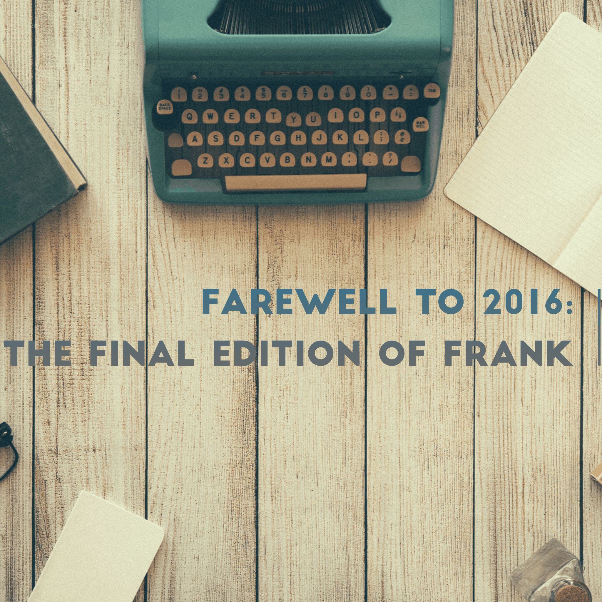 Farewell to Frank