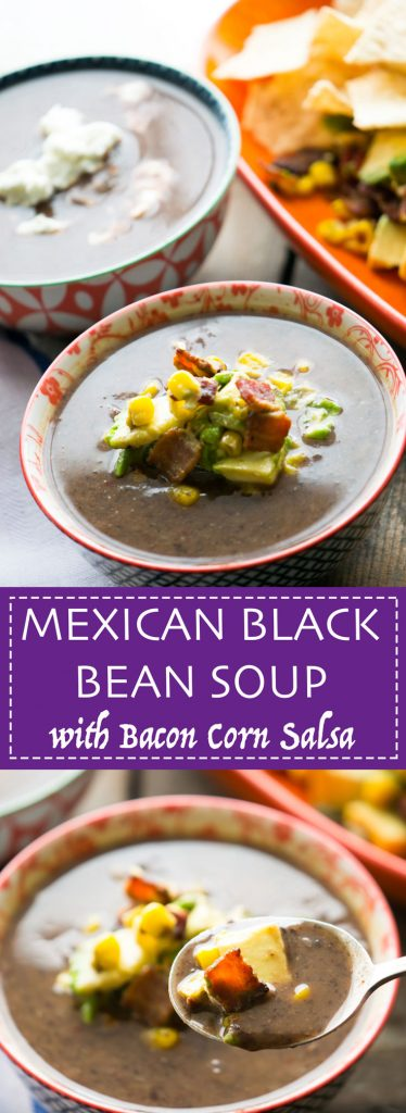 Mexican style black bean soup with quick bacon corn salsa - easy to make