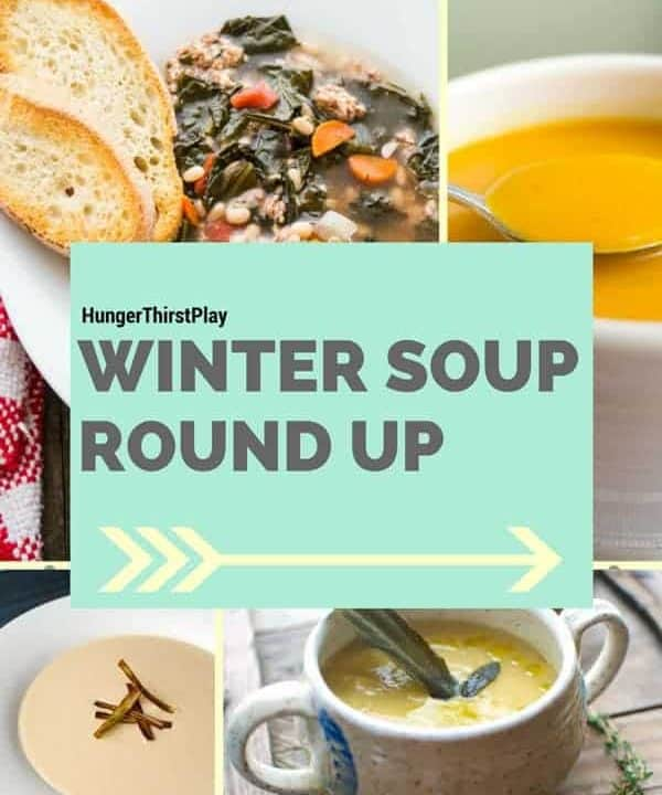 Winter Soup Round Up of Recipes!