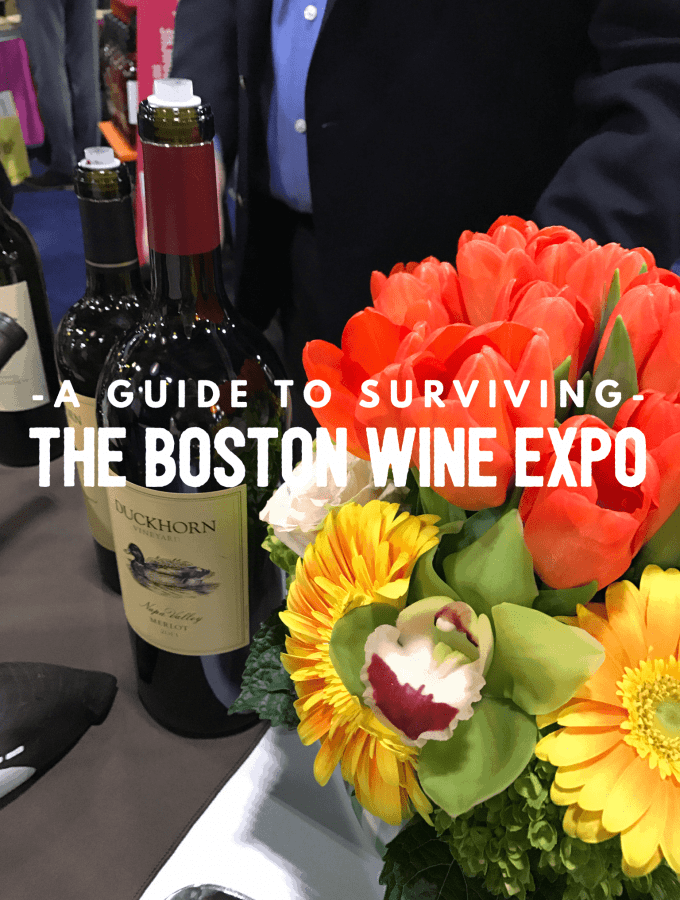 A Guide to Surviving: the Boston Wine Expo