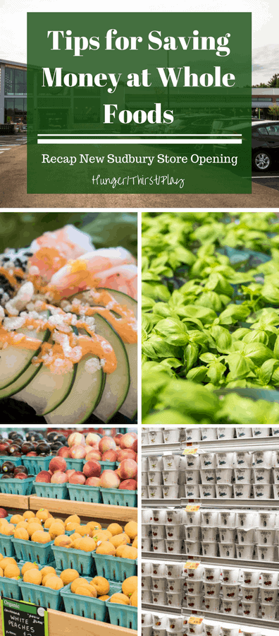 Tips for Saving Money at Whole Foods PLUS New Store Recap