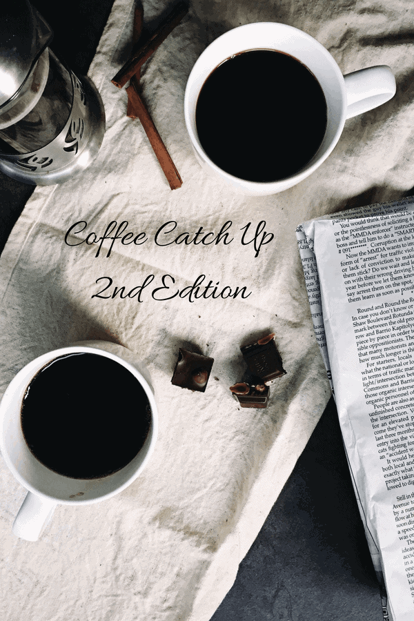Coffee Catch Up: 2nd Edition