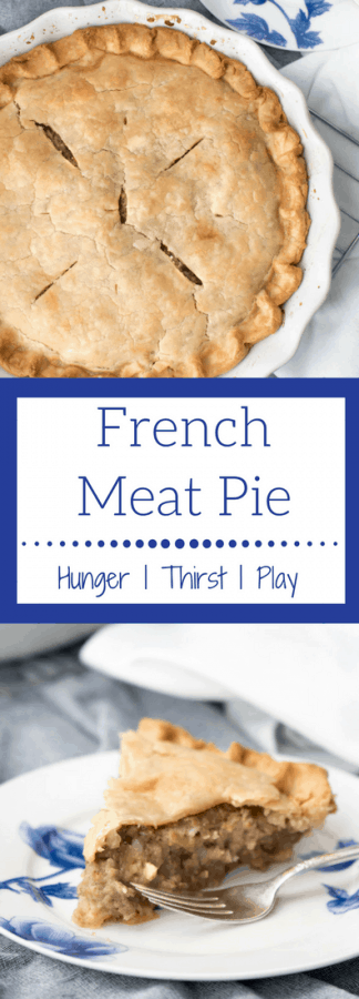 French Meat Pie | Savory meat and creamy potatoes baked into a fluffy, buttery pie crust.