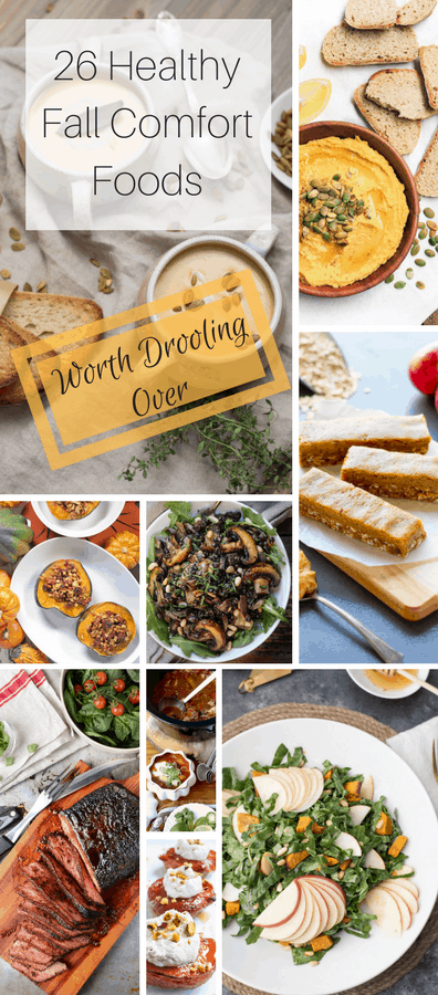 26 Healthy Fall Comfort Foods Worth Drooling Over | Fall is so much more than sugary lattes and pies. Get your fix for soul comforting food without sacrificing your healthy eats in this food blogger round up.