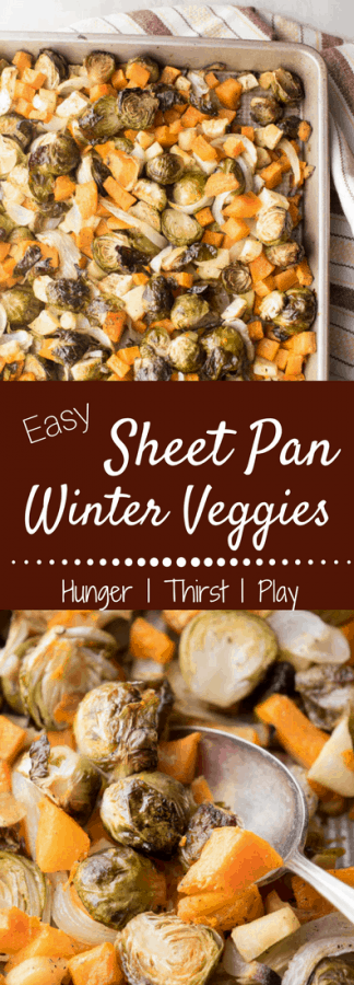 Crispy sprouts, naturally sweet butternut squash and parsnips are the stars that shine in these easy to make, simply prepared Sheet Pan Winter Veggies