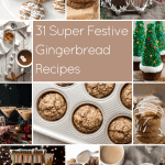 31 Super Festive Gingerbread Recipes
