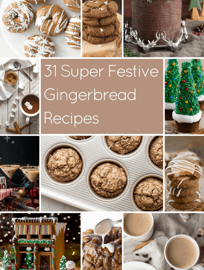 31 Super Festive Gingerbread Recipes