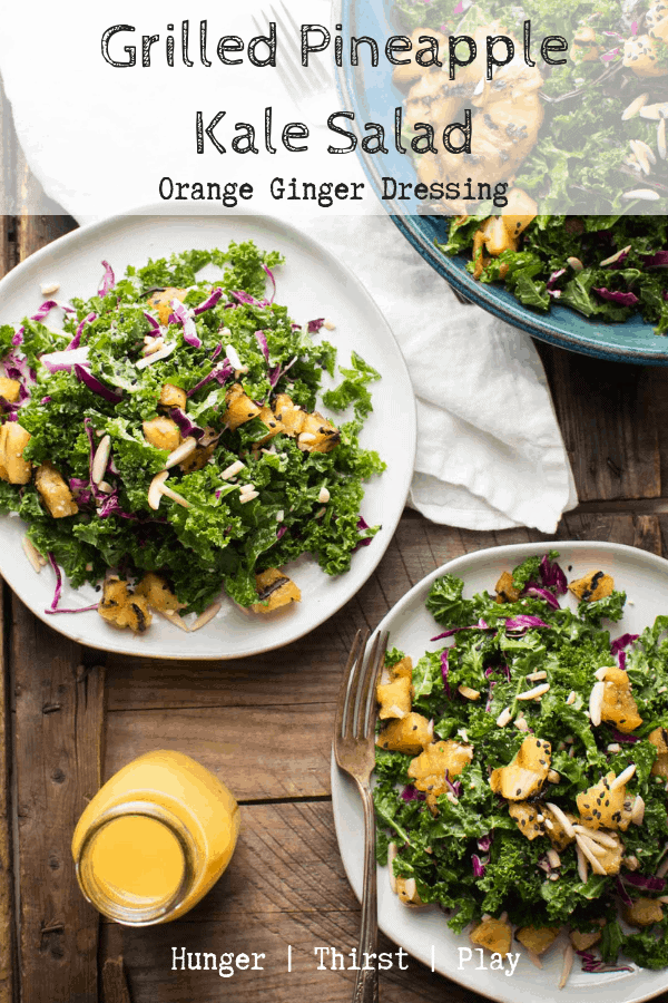Fresh citrus and crunchy kale will chase the cold weather blues away!  The combination of sweet, caramelized grilled pineapple with orange ginger dressing and fresh salad ingredients makes this the perfect healthy, but filling salad.  #kalesalad #pineapple #freshsalads