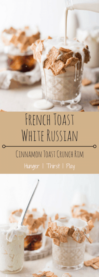 French Toast White Russian is the perfect brunch drink. Vodka, coffee rum, cinnamon whiskey and cream chilled with a crunch sweet, cinnamon toast crunch rim. #cocktails #brunch #frenchtoast #brunchdrinks