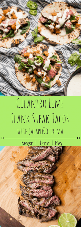 Cilantro Lime Flank Steak Tacos | Tender flank steak marinated in fresh cilantro, lime, garlic and pineapple for the perfect blend of flavors. Cooks up ridiculously quick and easy, with a simple jalapeño crema sauce! #tacos #steaktacos #cincodemayo #marinade