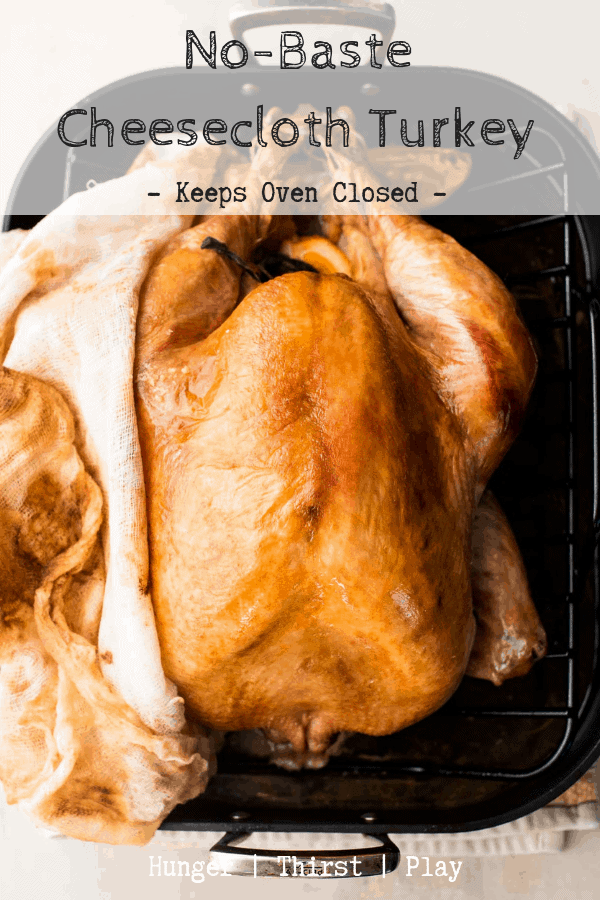 No-baste cheesecloth turkey gets you a flavorful, juicy turkey with crispy golden brown skin. The cheesecloth does all the work, you sit back and enjoy thanksgiving! #thanksgiving #turkey #thanksgivingtips