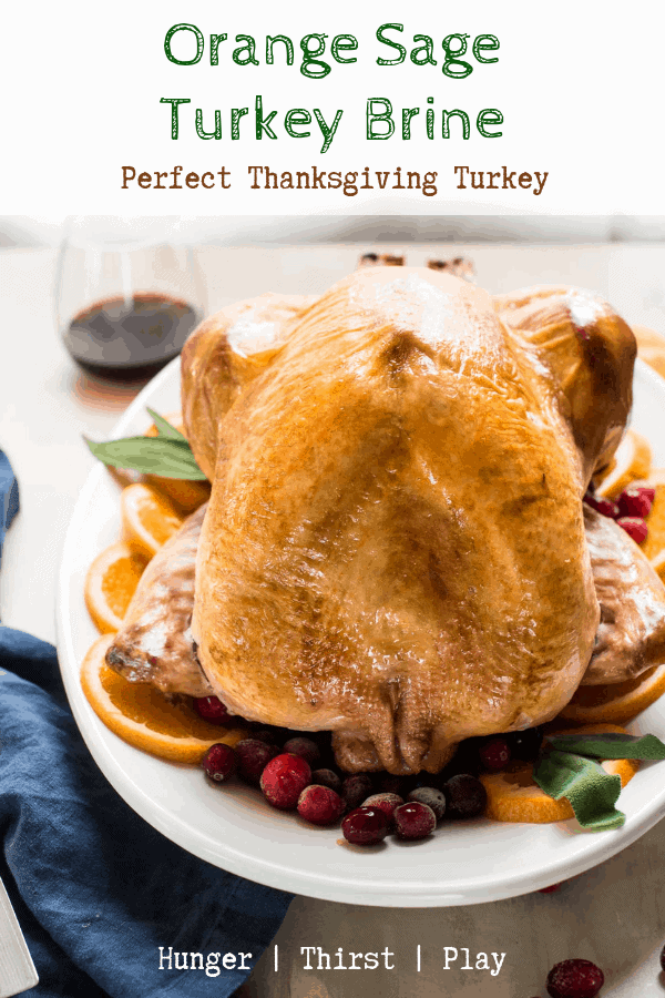 Orange Sage Turkey Brine is the easiest way to get juicy turkey this Thanksgiving. Sweet orange flavor with herbaceous sage will tenderize your bird overnight in a salty brine. #thanksgivingturkey #turkeybrine