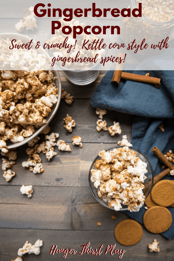 gingerbread popcorn in glasses and bowls