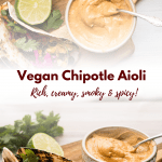 two pictures with description of chipotle aioli