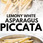 collage of white asparagus piccata photos