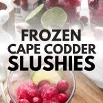 collage of photos of cape codder slushies
