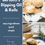 collage of photos of dipping oil and fresh baked rolls