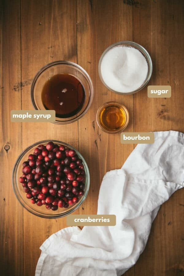labeled ingredients for maple and bourbon cranberry sauce