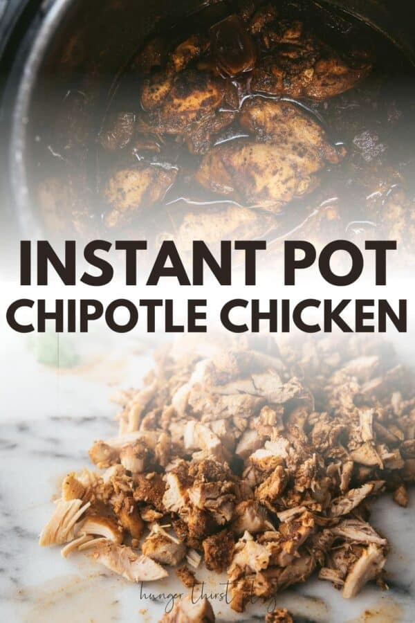 collage of instant pot chipotle chicken photos