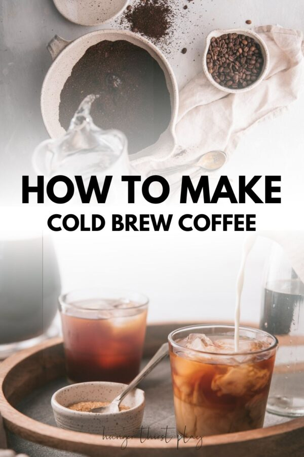 collage of images of cold brew coffee